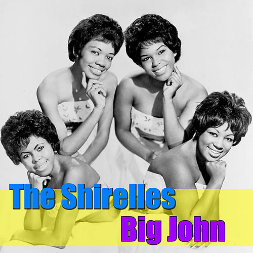 Big John by The Shirelles