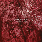 Frankfurt Versions by Fort Romeau