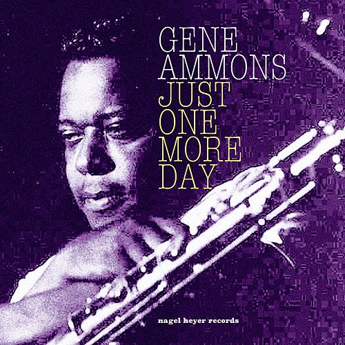 Just One More Day - Summer Ballads and Heartstrings by Gene Ammons