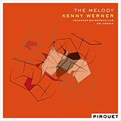 The Melody (feat. Johannes Weidenmueller & Ari Hoenig) by Kenny Werner