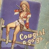 Cowgirl a-Go-Go by Cowboy Nation