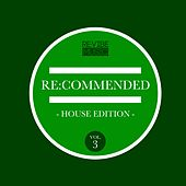 Re:Commended - House Edition, Vol. 3 by Various Artists