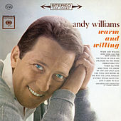 Warm and Willing by Andy Williams