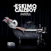 Crystals by Eskimo Callboy