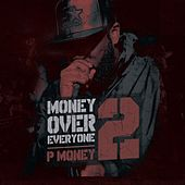 Money Over Everyone 2 by Various Artists