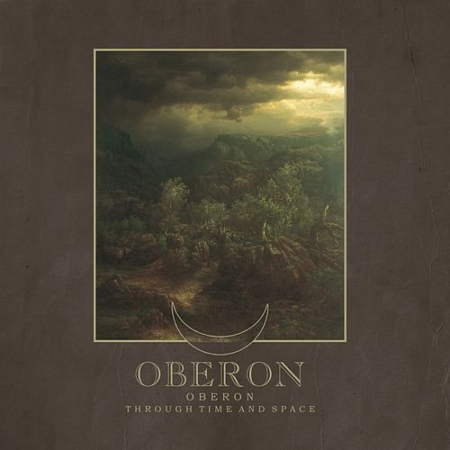 Oberon / Through Time and Space by Oberon