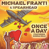 Once A Day by Michael Franti