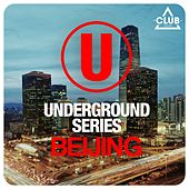 Underground Series Beijing by Various Artists