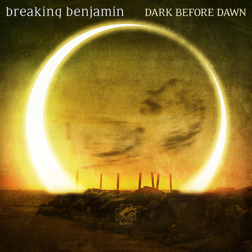 Dark Before Dawn by Breaking Benjamin