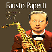 Grandes Éxitos Vol. 3 by Fausto Papetti