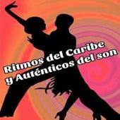 Ritmos del Caribe y Auténticos del Son by Various Artists