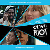 We Will Riot by Various Artists