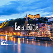 Music of Eastern Europe by Various Artists