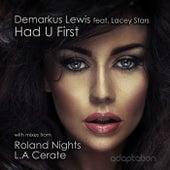 Had U First by Demarkus Lewis