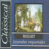 The Classical Collection - Mozart - Leyendas orquestrales by Various Artists