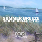Summer Breeze - House Collection by Various Artists