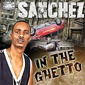 In the Ghetto by Sanchez