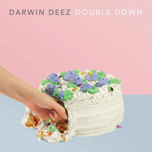 Double Down by Darwin Deez