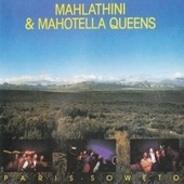 Paris-Soweto by Mahotella Queens