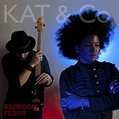 Bedroom Floor - Single by Kat & Co.