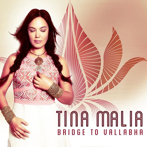 Bridge to Vallabha by Tina Malia