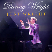Just Wright by Danny Wright