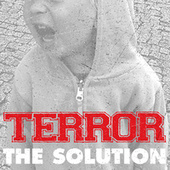 The Solution by Terror