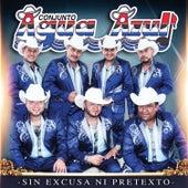 Sin Excusa Ni Pretexto by Conjunto Agua Azul (1)