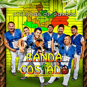 Chilenas de Oaxaca by Banda Costado