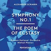 Scriabin: Symphony No. 1 in E Major, Op. 26 & The Poem of Ecstasy, Op. 54 by Various Artists