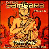 Samsara, Vol. 12 (Noble Spirit) by David Thomas