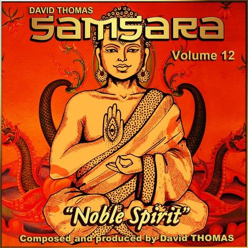 Samsara, Vol. 12 (Noble Spirit) by David Thomas