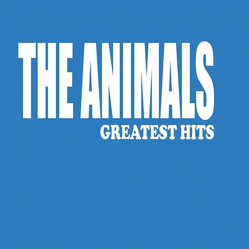 The Animals (Greatest Hits) by The Animals