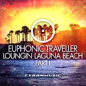 Loungin Laguna Beach, Pt. 1 by Euphonic Traveller