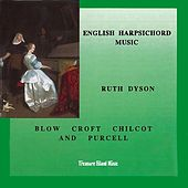 Ruth Dyson: English Harpsichord Music by Various Artists