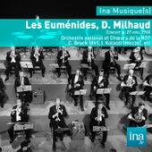 Les Euménides, D. Milhaud, Orchestre national et Choeurs de la RTF - C. Bruck (dir) by Various Artists