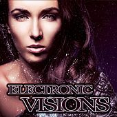 Electronic Visions by Various Artists