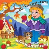 Hey Herbst - Wir kommen! (Tolle Herbst-Hits) by Various Artists