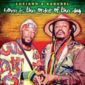 Love Is the Order of the Day by Luciano