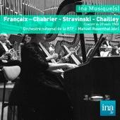Françaix - Chabrier - Stravinski - Chailley, Orchestre national de la RTF - Manuel Rosenthal (dir) by Manuel Rosenthal