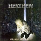 Breaking the Silence by Heathen
