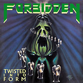 Twisted Into Form by Forbidden