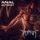 Anal Autopsy by Versus