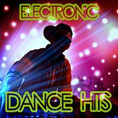 Electronic Dance Hits by Various Artists