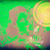Mirage by Uma