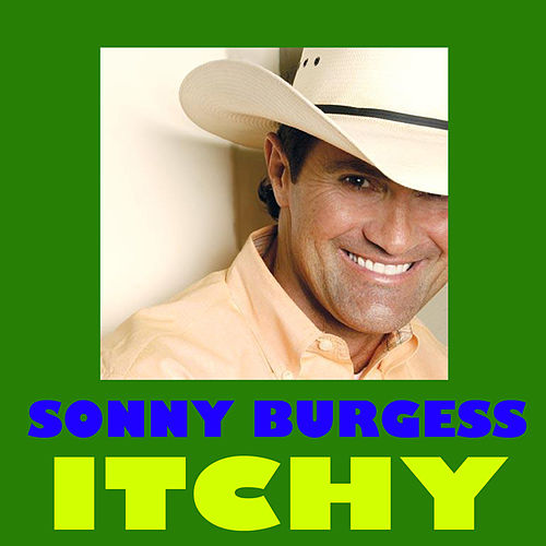 Itchy by Sonny Burgess