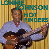 Hot Fingers by Lonnie Johnson
