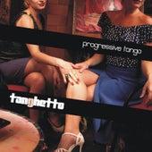 Progressive Tango by Tanghetto