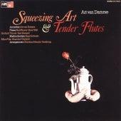 Squeezing Art & Tender Flutes by Art Van Damme