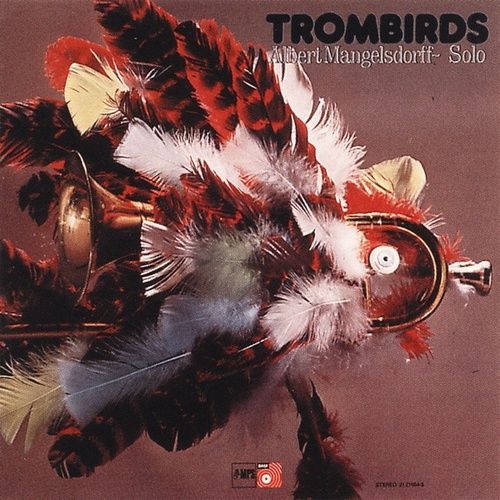 Trombirds by Albert Mangelsdorff